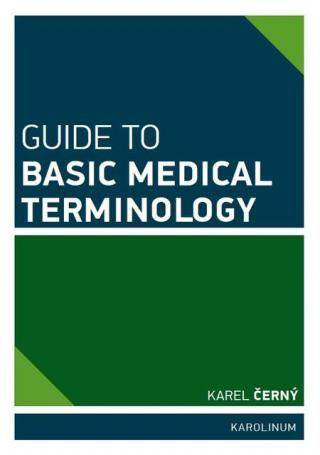 Guide to Basic Medical Terminology - Černý Karel [E-kniha]
